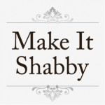 Make It Shabby
