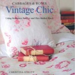From the Bookcase: Cabbages and Roses: Vintage Chic