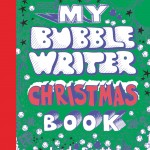 From the Bookcase: My Bubble Writer Christmas Book