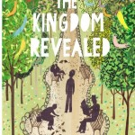 From the Bookcase: The Kingdom Revealed by Rob Ryan