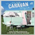 From the Bookcase: Vintage Caravan Style by Lisa Mora