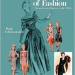 From the Bookcase: Blueprints of Fashion – Home Sewing Patterns of the 1940s by Wade Laboissonniere