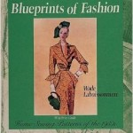 From the Bookcase: Blueprints of Fashion – Home Sewing Patterns of the 1950s by Wade Laboissonniere