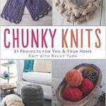 From the Bookcase: Chunky Knits by Ashley Little