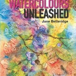 From the Bookcase: Watercolours Unleashed by Jane Betteridge