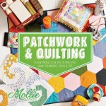 From the Bookcase: Patchwork & Quilting by Mollie Makes