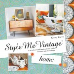 From the Bookcase –  Style Me Vintage: Home by Keeley Harris