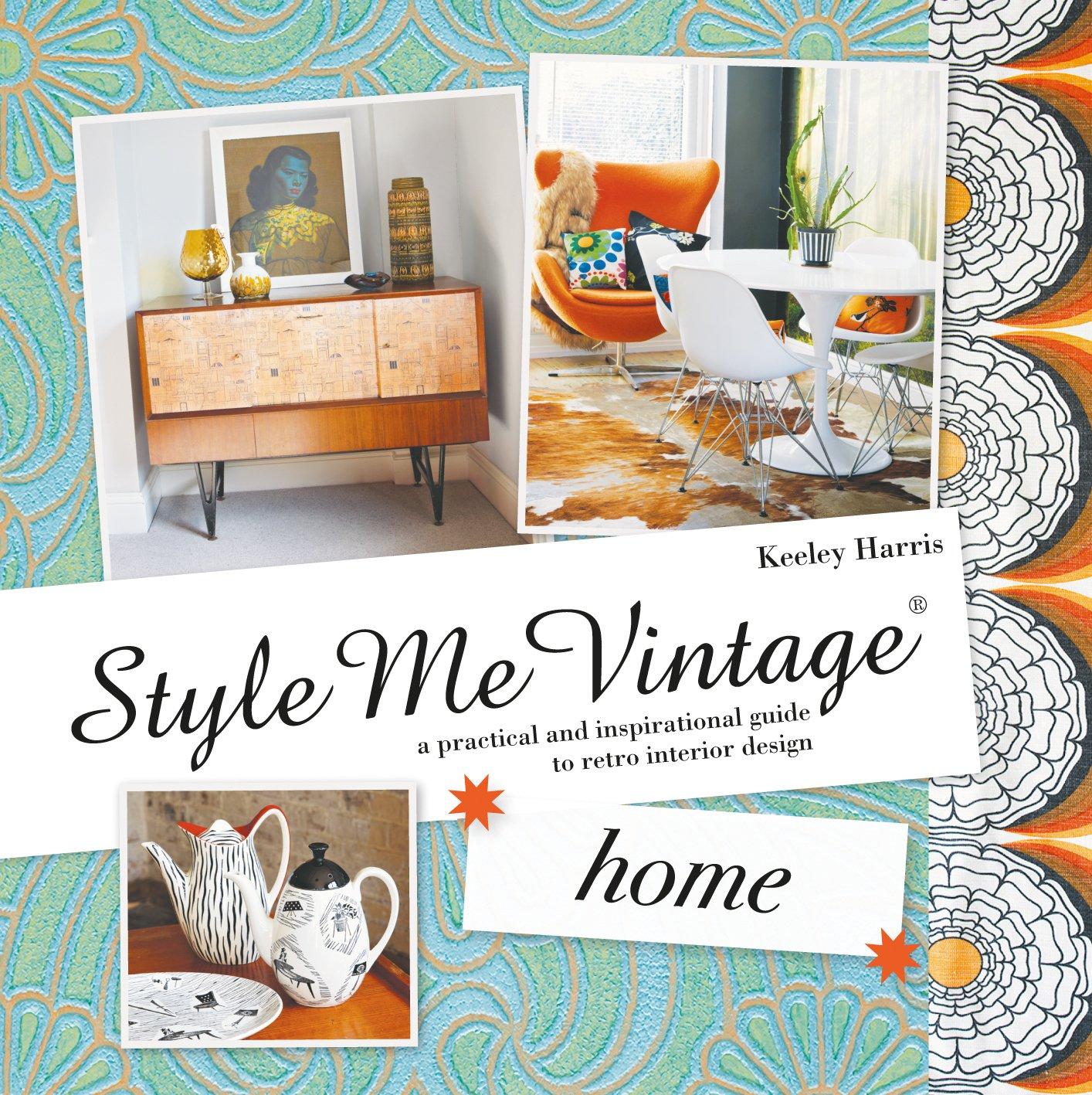 Style Me Vintage Home Keeley Harris