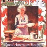 From the Bookcase: Old-Time Farmhouse Cooking by Barbara Swell