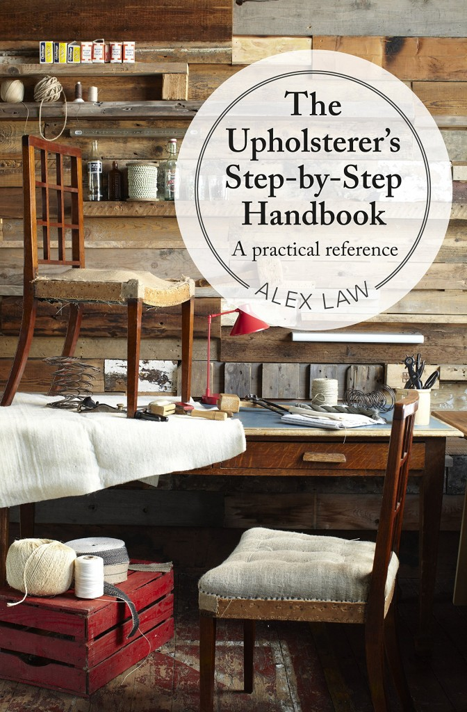the upholsterer's step by step handbook alex law