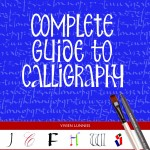 From the Bookcase: Complete Guide to Calligraphy by Vivien Lunniss